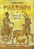 Pharaoh - Tập 2: Hoàng Đế Băng Hà