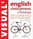 Trilingual Visual Dictionary - English, Vietnamese, Chinese