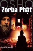 Zorba Phật - Những Cuốn Sách Về Cách Sống Thiền