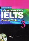 Expert On Cambridge IELTS Practice Tests 3 (Kèm 1 CD)
