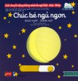 Sách Chuyển Động Thông Minh Đa Ngữ Việt - Anh - Pháp: Chúc Bé Ngủ Ngon