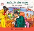 Danh Nhân Việt Nam Song Ngữ - Người Xây Cổng Thành