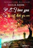 P.S. I Love You - Tái Bút: Anh Yêu Em