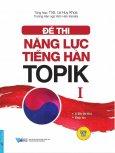 Đề Thi Năng Lực Tiếng Hàn TOPIK 1 (Kèm 1 CD)