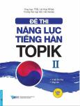 Đề Thi Năng Lực Tiếng Hàn TOPIK 2 (Kèm 1 CD)