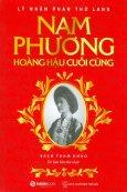 Nam Phương - Hoàng Hậu Cuối Cùng