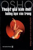 Thuật Giả Kim Mới Hướng Bạn Vào Trong - Những Cuốn Sách Mới Về Cách Sống Thiền