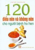 120 Điều Nên Và Không Nên Cho Người Bệnh Ho Hen