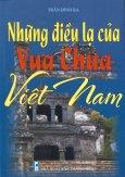 Những Điều Lạ Của Vua Chúa Việt Nam