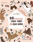 50 Khoảnh Khắc Siêu Hóm Bên Cún Cưng