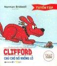 Tuyển Tập 10 Câu Chuyện Hay Nhất Về Clifford - Chú Chó Đỏ Khổng Lồ
