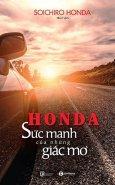 Honda - Sức Mạnh Của Những Giấc Mơ (Tái Bản 2018)