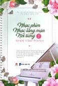 Nhạc Phim - Nhạc Lãng Mạn Nổi Tiếng Soạn Cho Piano - Tập 1 (Kèm 1 CD)