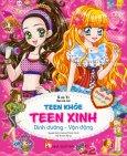 Teen Khỏe Teen Xinh - Dinh Dưỡng - Vận Động (Pretty Girl Là Con Gái...)