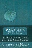 Sadhana Một Nẻo Đường Dẫn Tới Thiên Chúa
