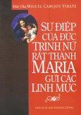 Sứ Điệp Của Đức Trinh Nữ Rất Thánh Maria Gửi Các Linh Mục