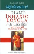 """Một Vài Suy Tư Về Thánh Inhaxio Loyola Và Tập """"Linh Thao"""""""
