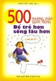 500 Phương Pháp Quan Trọng Để Trẻ Hơn, Sống Lâu Hơn