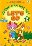 Hướng Dẫn Học Tốt Let's Go - Tập 2