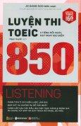 Luyện Thi TOEIC 850 - Listening (Kèm 1 CD) (Tái Bản 2018)