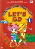 Hướng Dẫn Học Tốt Let's Go - Tập 1