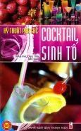 Kỹ Thuật Pha Chế Cocktail Sinh Tố
