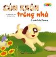 Vui Khỏe Cùng 12 Con Giáp - Cún Khôn Trông Nhà (Song Ngữ)