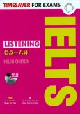 Timesaver For Exams - IELTS Listening (5.5 - 7.5) - Kèm 1 CD