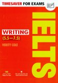 Timesaver For Exams - IELTS Writing (5.5 - 7.5)