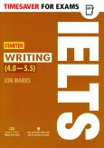 Timesaver For Exams - IELTS Starter Writing (4.0 - 5.5)