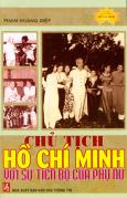 Chủ Tịch Hồ Chí Minh Với Sự Tiến Bộ Của Phụ Nữ