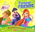 Forever Friends - Tomboy Hay Nữ Tính?