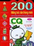 200 Miếng Bóc Dán Thông Minh - Phát Triển Chỉ Số Thông Minh Sáng Tạo CQ (2-10 Tuổi) - Tập 2 (Tái Bản 2018)