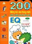 200 Miếng Bóc Dán Thông Minh - Phát Triển Chỉ Số Tình Cảm EQ (2-10 Tuổi) - Tập 1 (Tái Bản 2018)