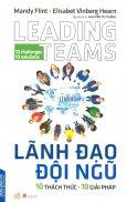 Lãnh Đạo Đội Ngũ: 10 Thách Thức - 10 Giải Pháp