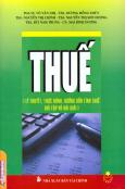 Thuế - Lý Thuyết, Thực Hành, Hướng Dẫn Tính Thuế, Bài Tập Và Bài Giải