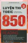 Luyện Thi TOEIC 850 - Reading (Tái Bản 2018)