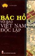 Bác Hồ Với Báo Việt Nam Độc Lập
