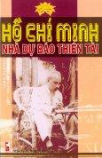 Hồ Chí Minh Nhà Dự Báo Thiên Tài