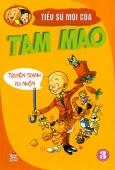 Tiểu Sử Mới Của Tam Mao - Truyện Tranh Vui Nhộn (Tập 3)