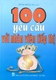 100 Yêu Cầu Với Nhân Viên Tiếp Thị