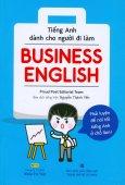 Business English - Tiếng Anh Dành Cho Người Đi Làm (Kèm 1 CD)