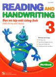 Reading And Handwriting - Đọc Và Tập Viết Tiếng Anh Dành Cho Học Sinh Tiểu Học 3 (Workbook)