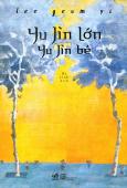Yu Jin Lớn - Yu Jin Bé