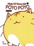 Nhật Ký Quan Sát Poyo Poyo - Tập 1