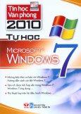 Tin Học Văn Phòng 2010 - Tự Học Microsoft Windows 7