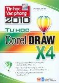 Tin Học Văn Phòng 2010 - Tự Học Corel Draw X4