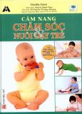 Cẩm Nang Chăm Sóc Nuôi Dạy Trẻ
