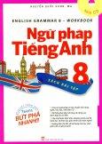 Ngữ Pháp Tiếng Anh 8 - Sách Bài Tập (Kèm 1 CD)