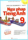 Ngữ Pháp Tiếng Anh 9 - Bài Kiểm Tra (Kèm 1 CD)